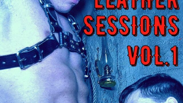 Leather Sessions Vol.1